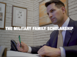 The Military Family Scholarship.